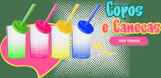 CANECAS & COPOS